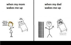 Mom vs Dad Wake up